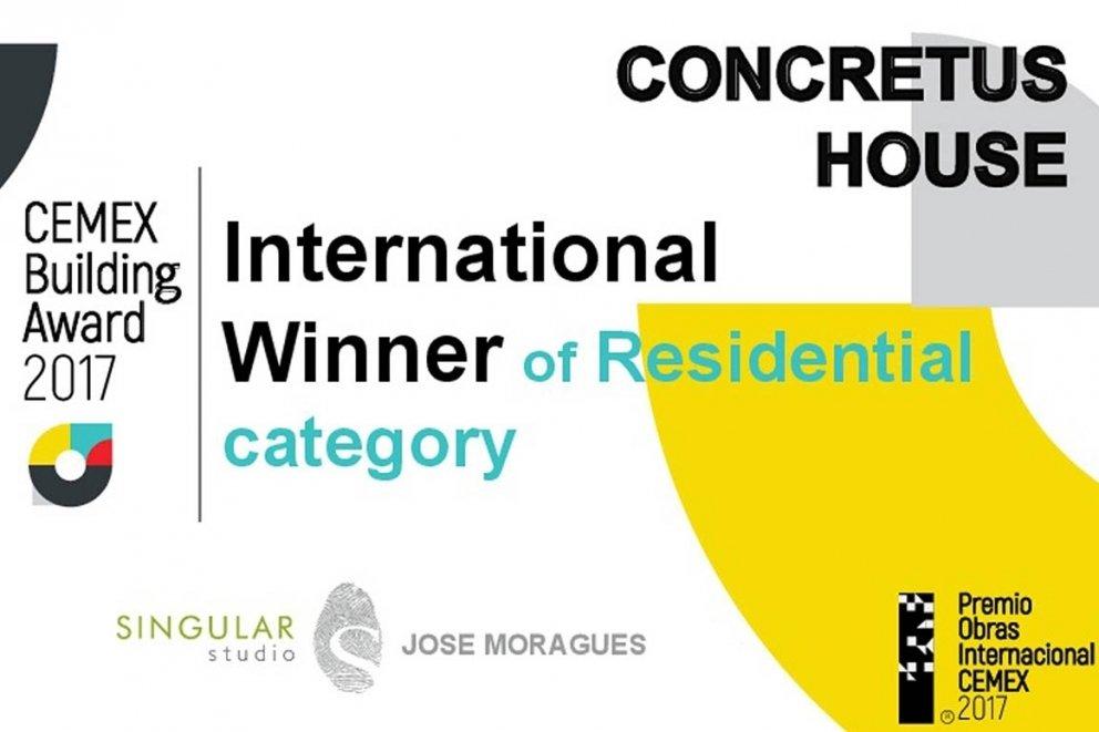 CONCRETUS HOUSE: PRIMER PREMIO INTERNACIONAL EN SU CATEGORÍA 'VIVIENDA RESIDENCIAL'  DE LA 26 EDICIÓN DEL PREMIO OBRAS CEMEX 2017.